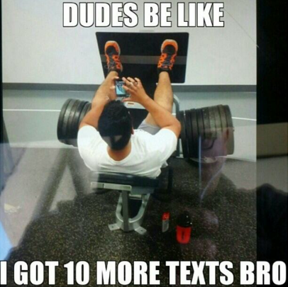 You're not Working Out Hard Enough when you're texting